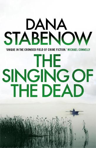 The Singing of the Dead - A Kate Shugak Investigation 11 (Paperback)