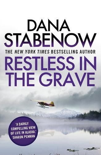 Restless in the Grave - A Kate Shugak Investigation 19 (Paperback)