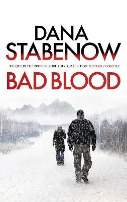 Bad Blood - A Kate Shugak Investigation 20 (Paperback)