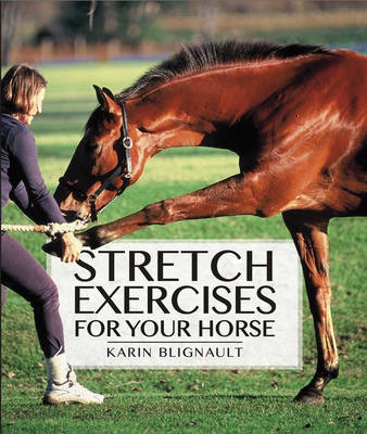 Stretch Exercises for Your Horse (Hardback)