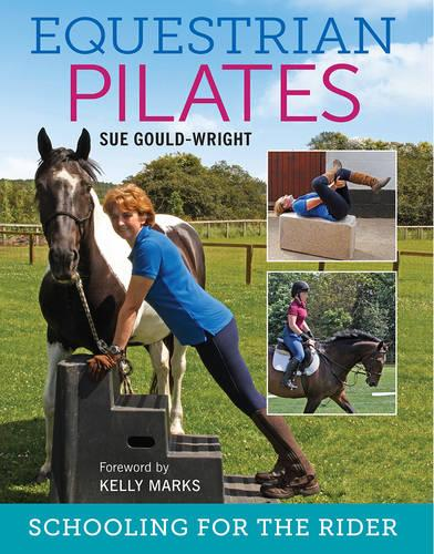 Equestrian Pilates: Schooling for the Rider (Paperback)