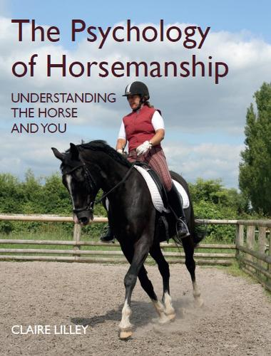 The Psychology of Horsemanship: Understanding the Horse and You (Hardback)