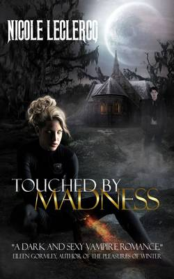 Touched by Madness - The Erin Holland Series 1 (Paperback)