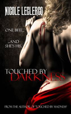 Touched by Darkness - The Erin Holland Series 2 (Paperback)