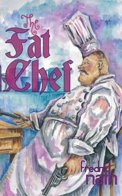 The Fat Chef - a World War 2 Novel (Paperback)