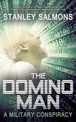 The Domino Man: A Military Conspiracy (Paperback)