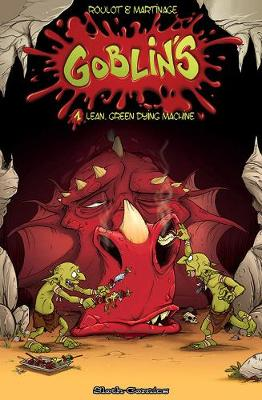Goblins: 1: Lean, Mean, Dying Machines! (Paperback)