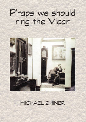 P'raps We Should Call the Vicar (Paperback)