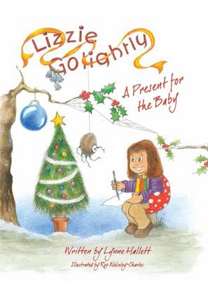 A Present for the Baby - Lizzie Golightly 2 (Paperback)
