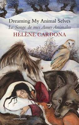 Dreaming My Animal Selves / Le Songe de mes Ames (Paperback)