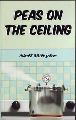 Peas on the Ceiling (Paperback)