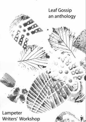 Leaf Gossip: An anthology