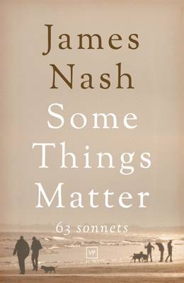 Some Things Matter: 63 Sonnets (Paperback)