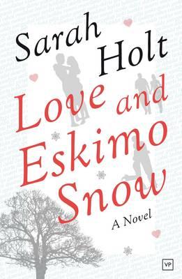 Love and Eskimo Snow (Paperback)