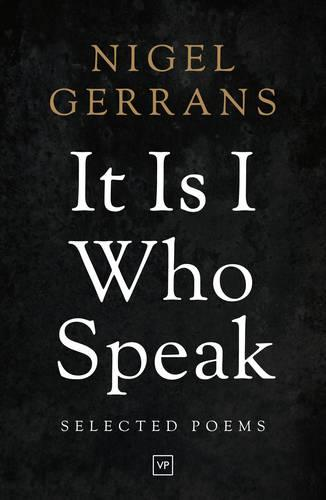 It is I Who Speak: Selected Poems (Paperback)