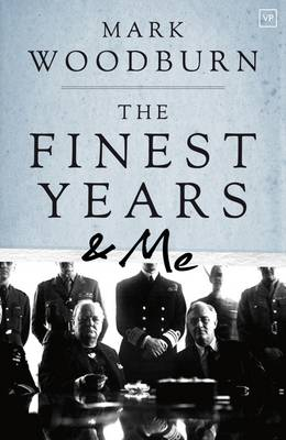 The Finest Years and Me (Paperback)