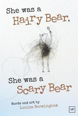 She Was a Hairy Bear, She Was a Scary Bear (Paperback)