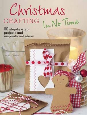 Christmas Crafting in No Time (Paperback)