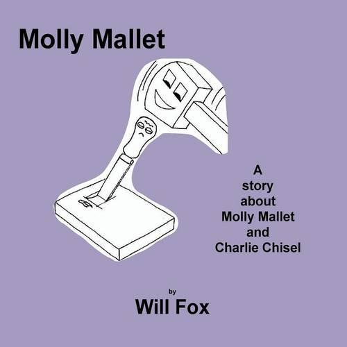 Molly Mallet - The Tools Series 8 (Paperback)