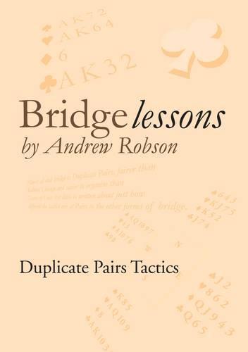 Bridge Lessons: Duplicate Pairs Tactics (Paperback)
