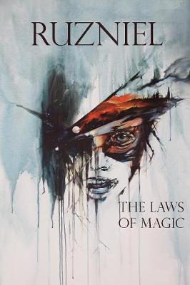 Ruzniel: Book one: The Laws of Magic - Ruzniel 1 (Paperback)
