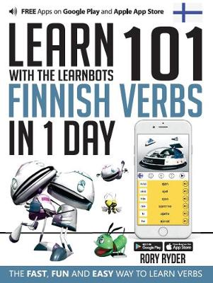 Learn 101 Finnish Verbs In 1 Day: With LearnBots - LearnBots (Paperback)
