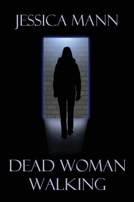Dead Woman Walking (Paperback)