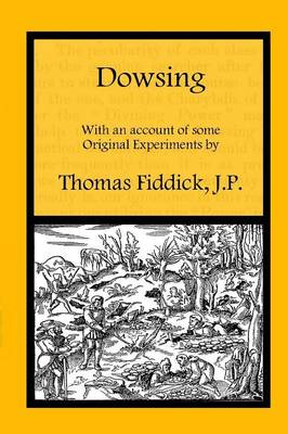 Dowsing: with an Account of Some Original Experiments (Paperback)