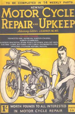 Motor Cycle Repair and Upkeep 1930: Volume 2: A Comprehensive, Practical and Authoritative Guide for the Owner-Driver and Garage Mechanic - Motorcycle Repair and Upkeep (Hardback)