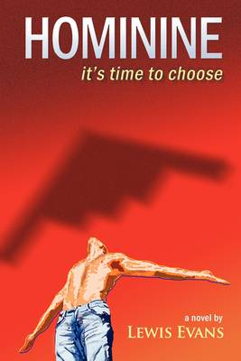 HOMININE - it's Time to Choose (Paperback)