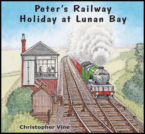 Peter's Railway Holiday at Lunan Bay - Peter's Railway (Paperback)