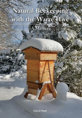 Natural Beekeeping with the Warre Hive (Paperback)