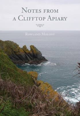 Notes from a Clifftop Apiary (Paperback)