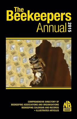 The Beekeepers Annual 2015 (Paperback)