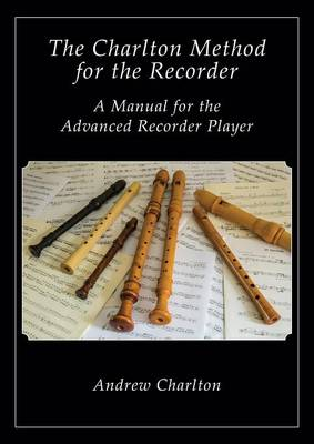 The Charlton Method of the Recorder (Paperback)