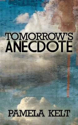 Tomorrow's Anecdote (Paperback)