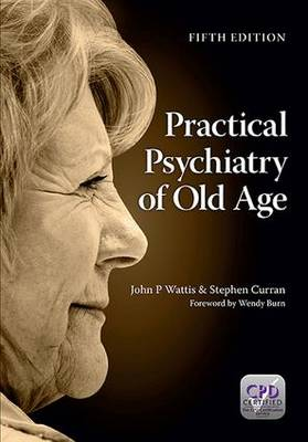 Practical Psychiatry of Old Age, Fifth Edition (Paperback)