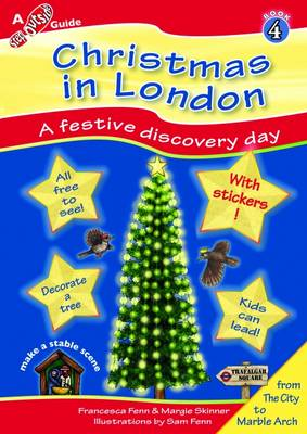 Christmas in London: A Family Adventure Day - Step Outside Guides Book 4 (Paperback)