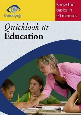 Quicklook at Education - Quicklook Books (Paperback)