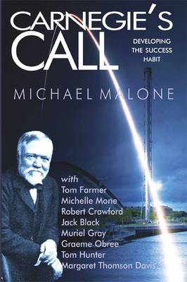 Carnegie's Call: Developing the Success Habit (Paperback)