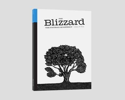 The Blizzard: 6: Football Quarterly - The Blizzard Issue 6 (Paperback)
