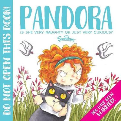 Pandora: The Most Curious Girl in the World (Paperback)