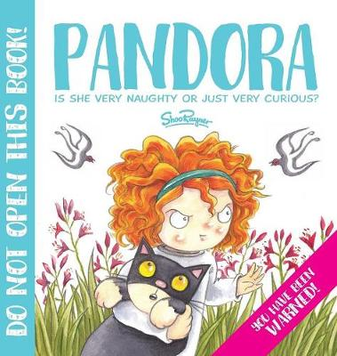 Pandora: The Most Curious Girl in the World (Hardback)