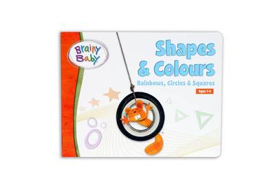 Brainy Baby - Shapes and Colours: Rainbows, Circles and Squares (Board book)