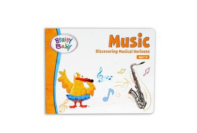 Brainy Baby - Music: Discovering Musical Horizons (Board book)