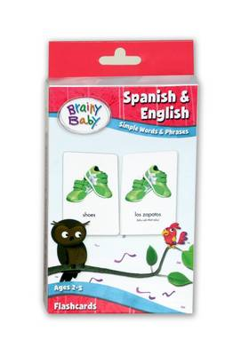 Brainy Baby - Spanish and English: Simple Words and Phrases