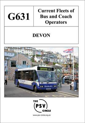 Current Fleets of Bus and Coach Operators - Devon: G631 (Paperback)
