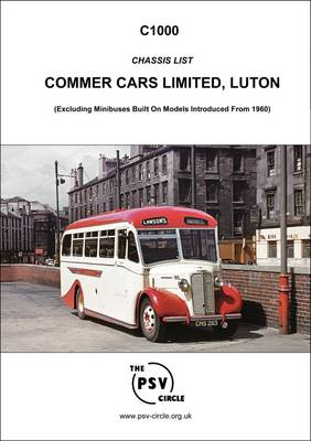 Chassis List - Commer Cars Limited: C1000 (Paperback)
