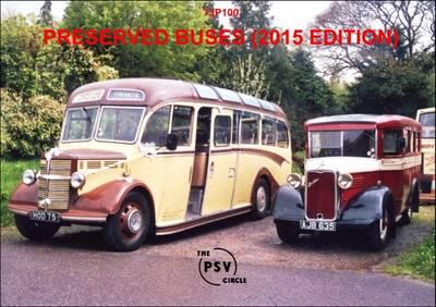 Preserved Buses: 7JP100 2015 (Paperback)