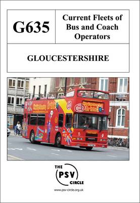 Current Fleets of Bus and Coach Operators - Gloucestershire: G635 (Paperback)